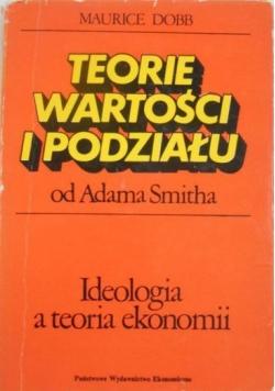 Teorie wartości i podziału od Adama Smitha