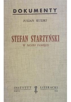 Stefan Starzyński w mojej pamięci