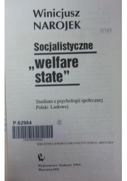 """Socjalistyczne """"welfare state"""""""