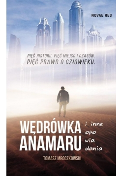 Wędrówka Anamaru i inne opowiadania