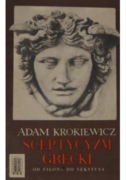 Sceptycyzm grecki od Filona do Sekstusa