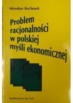 Problem racjonalności w polskiej myśli ekonomicznej