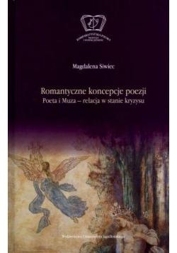 Romantyczne koncepcje poezji. Poeta i Muza relac