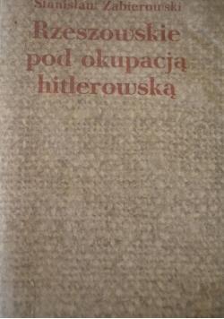 Rzeszowskie pod okupacja hitlerowską