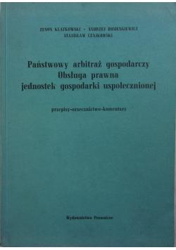 Państwowy arbitraż gospodarczy, obsługa prawna jednostek gospodarki uspołecznionej