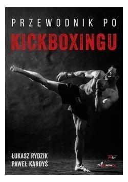 Przewodnik po kickboxingu