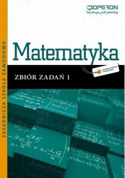 Matematyka ZSZ 1 Odkrywamy... zbiór w.2012 OPERON