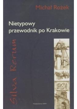 Silva rerum. Nietypowy przewodnik po Krakowie, nowa