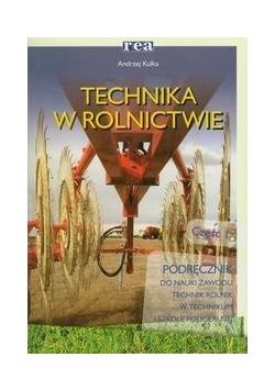 Technika w rolnictwie Podręcznik Część 1