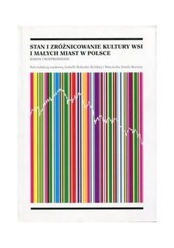 Stan i zróżnicowanie kultury wsi i małych miast w Polsce
