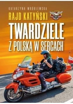 Rajd Katyński.Twardziele z Polską w sercach