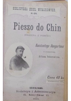 Pieszo do Chin, 1898 r.