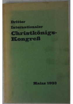 Dritter Internationaler Christkonigs-Kongress, 1933 r.