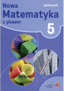 Nowa Matematyka z plusem 5 Podręcznik