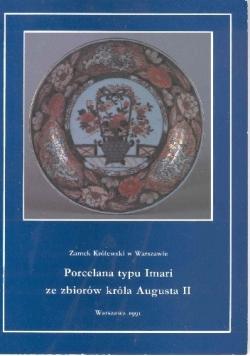 Porcelana typu Imari ze zbiorów króla Augusta II