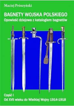 Bagnety Wojska Polskiego od XVII wieku do ...