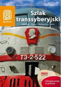 Szlak Transsyberyjski. Moskwa...  Wyd V