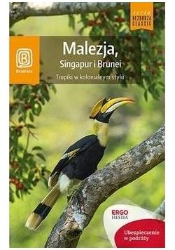 Malezja, Singapur i Brunei. Tropiki w... Wyd.I