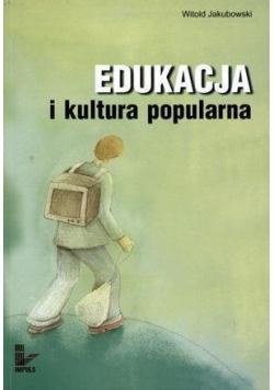 Edukacja i kultura popularna
