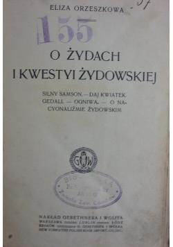 O żydach i kwestyi żydowskiej, 1913r.