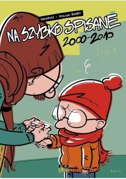 Na szybko spisane - 3 - 2000 - 2010
