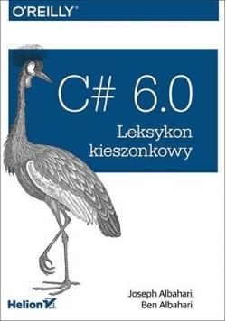 C# 6.0 Leksykon kieszonkowy