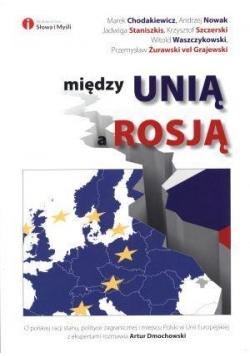 Między Unią a Rosją