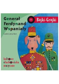 Bajki - Grajki. Generał Ferdynand Wspaniały CD