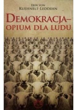 Demokracja. Opium dla ludu