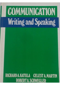 Communication Writing and Speaking