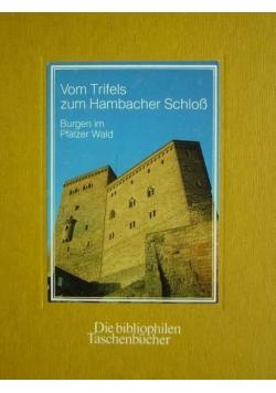 Vom Trifels zum Hambacher Schloss