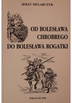 Od Bolesława Chrobrego do Bolesława Rogatki : (studia polemiczne)