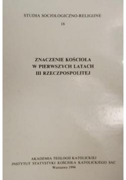Znaczenie Kościoła w pierwszych latach III Rzeczypospolitej