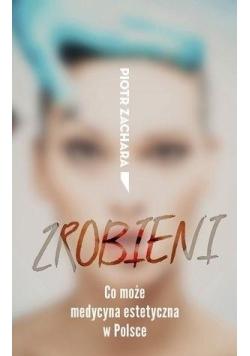 Zrobieni. Co może medycyna estetyczna w Polsce