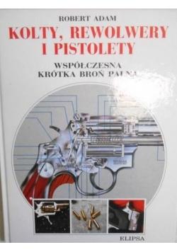 Kolty, rewolwery i pistolety