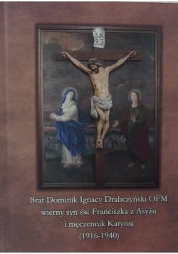 Brat Dominik Ignacy Drabczyński OFM
