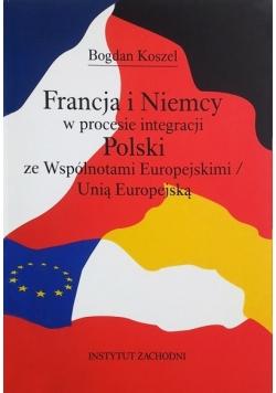 Francja i Niemcy w procesie integracji Polski ze Wspólnotami Europejskimi