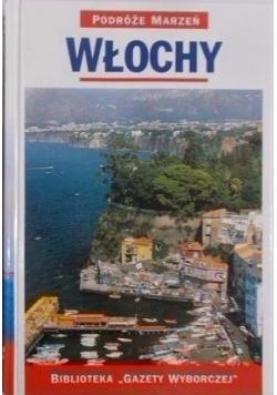 Podróże marzeń: Włochy