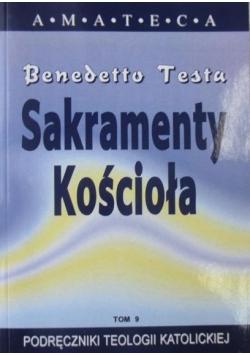 Sakramenty Kościoła t. IX