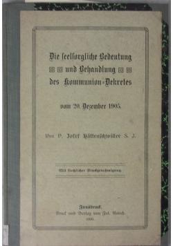 Die seelsorgliche Bedeutung und Behandlung des Kommunion - Dekretes, 1909 r.
