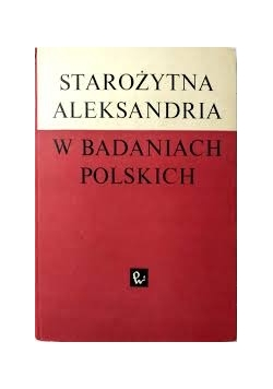 Starożytna Aeksandria w badaniach polskich