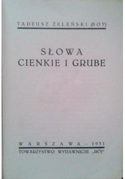 Słowa grube i cienkie ,1931r.