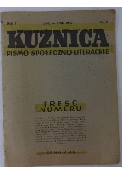 Kuźnica pismo społeczno-literackie, nr.3, 1945r.