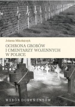 Ochrona grobów i cmentarzy wojennych w Polsce