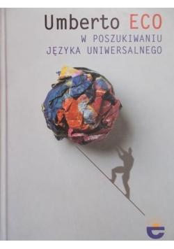 Eco Umberto - W poszukiwaniu języka uniwersalnego