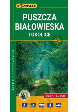 Puszcza Białowieska i okolice