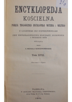 Encyklopedja Kościelna - Tom XVII , 1891 r.