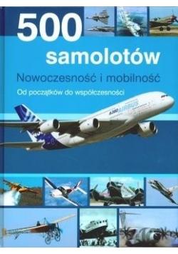 500 samolotów. Nowoczesność i mobilność