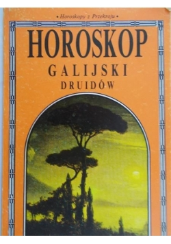 Horoskop Galijski druidów