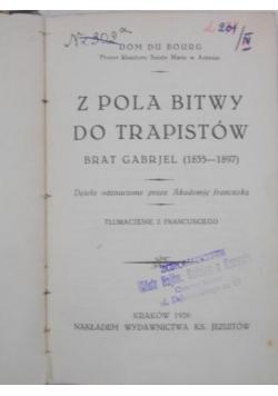 Z pola bitwy do trapistów, 1926 r.